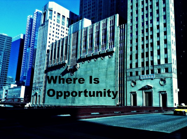 Where Is Opportunity