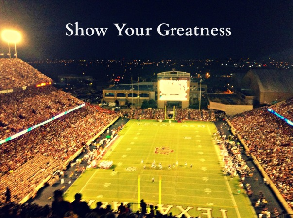 Show Your Greatness