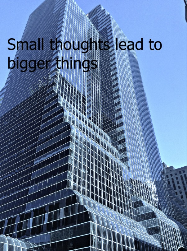 Small things lead to bigger things