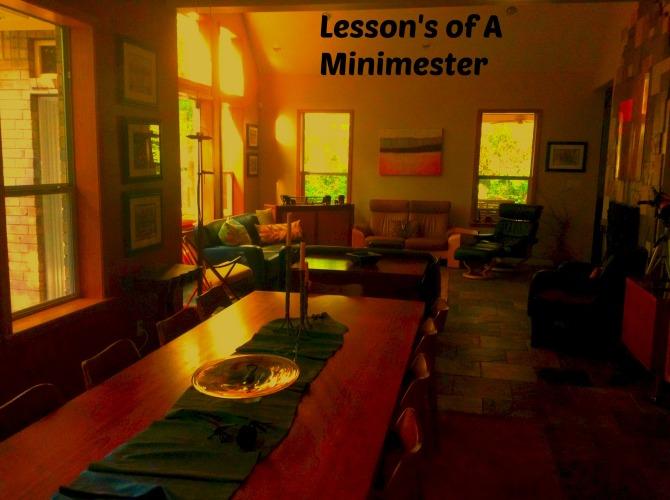 Lesson's of A Minimester